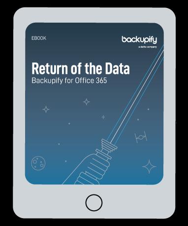 Backupify for Office 365: Return of the Data