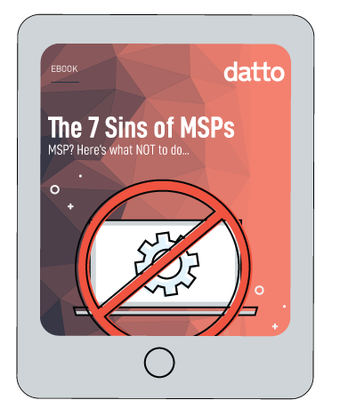 7 Deadly Sins of MSPs