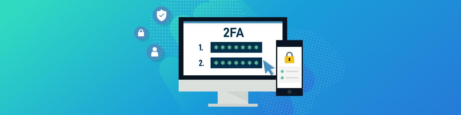 Security Improvements with Two Factor Authentication