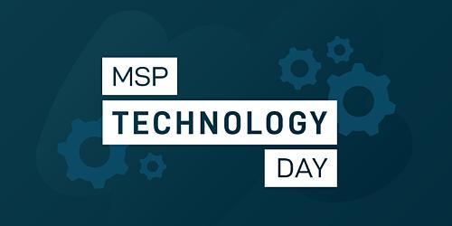 Register Now For MSP Tech Day: Security. Automation. Efficiency.