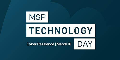 MSP Technology Day: Cyber Resilience
