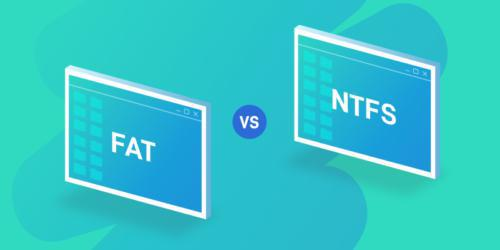 FAT32 vs. NTFS: Which Is Better?