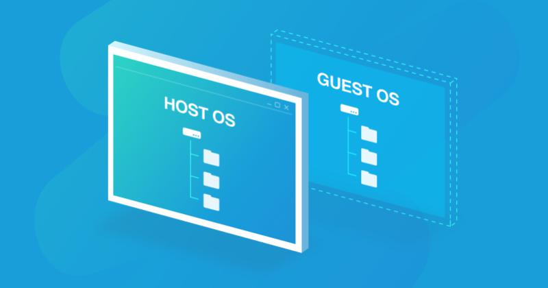 What's The Difference: Host vs. Guest OS