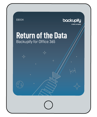 Backupify for Office 365: Return of the Data