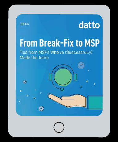 From Break-Fix to MSP